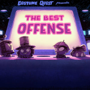 """The Best Offense""Episode COQU103 of Costume Quest, based on the game from Double Fine.…"