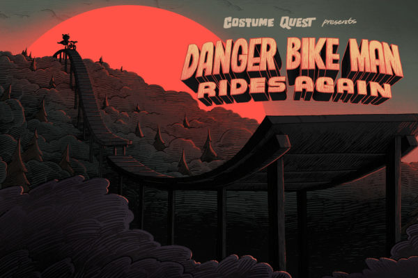 """Danger Bike Man""Episode COQU110 of Costume Quest, based on the game from Double Fine.Title…"
