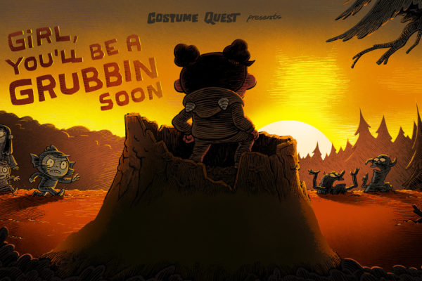 """Girl, You'll Be a Grubbin Soon""Episode COQU111 of Costume Quest, based on the game…"