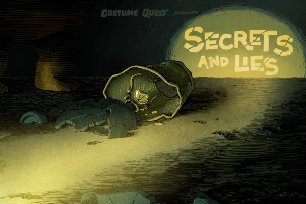 """Secrets and Lies""Episode COQU112 of Costume Quest, based on the game from Double Fine.Title…"